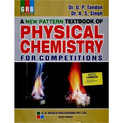 O. P. Tandon (  Physical Chemistry  For IIT-JEE  )
