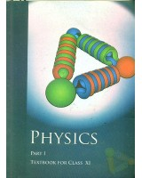 Physics Part I (NCERT) Class XI 01 Edition
