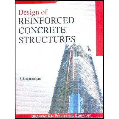 Design of Reinforced Concrete Structures (RCC) BY S. Ramamrutham