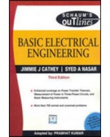 Basic Electrical Engineering (SIE) (Schaum's Outline Series) by Cathey   J J    Language: English