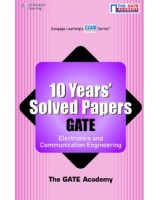 10 Years Solved Papers GATE: Electronics and Communication Engineering
