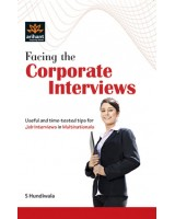 Facing the corporate Interviews Useful and time-tested tips for Job Interviews in Multinational , Author: Arihant