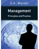 Management: Principles And Practice by S. K. Mandal