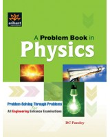A Problem Book In Physics For IIT JEE , Author: Arihant