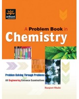 A Problem Book In Chemistry for IIT JEE , Author: Arihant