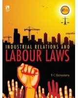 Industrial Relations and Labour Laws: 6th Edition