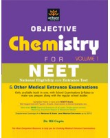 Objective Chemistry Vol 1 for Medical Entrance Examinations 2013 , Author: Arihant