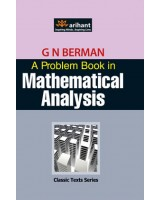 A Problem Book in Mathematical Analysis , Author: Arihant