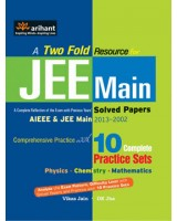 A Two Fold Resource for JEE Main Solved Papers (AIEEE & JEE Main 2013-2002) , Author: Arihant