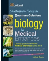Chapterwise-Topicwise Questions-Solutions Biology for Medical Entrances