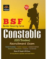 Border Security Force BSF Constable (GD) Recruitment Exam with Practice Sets , Author: Arihant