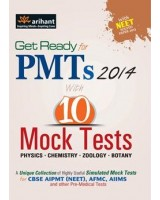 Get Ready for PMTs 2014 with 10 Mock Tests Author: Arihant
