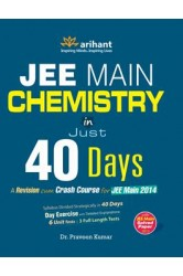 Chemistry in 40 Days for JEE Main , Author: Dr. Praveen Kumar