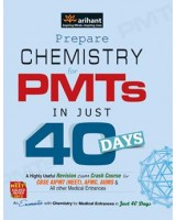 Chemistry in 40 Days for PMTs , Author: Sudhansu Thakur
