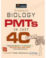 Biology in 40 Days for PMTs , Author: S Chakravarthy
