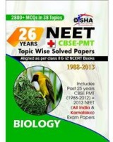 26 Years NEET/CBSE-PMT Topic wise Solved Papers Biology (1988-2013)